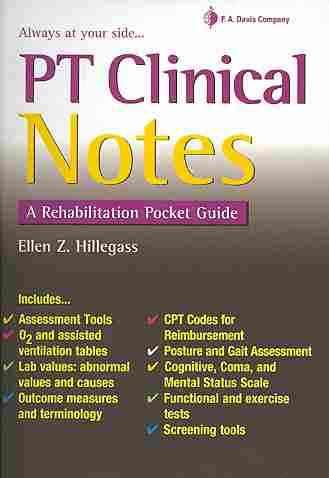 Pt Clinical Notes By Hillegrass, Ellen Z.